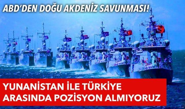 ABD Dışişleri'nden Doğu Akdeniz açıklaması: Deniz sınırı sorunlarında pozisyon almıyoruz