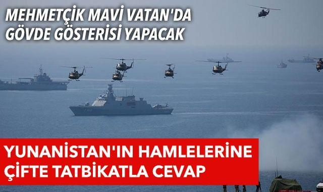 Mehmetçik Mavi Vatan'da gövde gösterisi yapacak