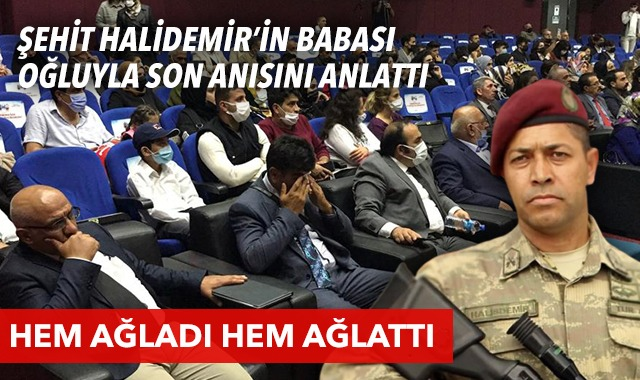 Şehit Ömer Halisdemir'in babası oğlunun anısını anlattı, hem ağladı hem ağlattı