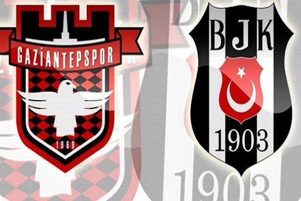 Gaziantepspor  Beşiktaş maçı geniş özeti ve golleri