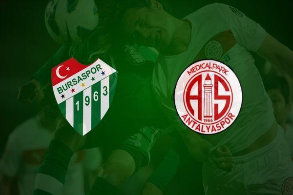 Bursaspor-MP Antalyaspor ilk yarı maç özeti ve golleri
