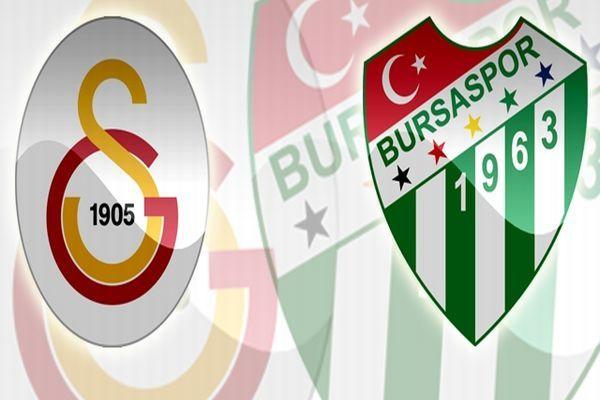 Galatasaray Bursaspor maçı ne zaman ,saat kaçta