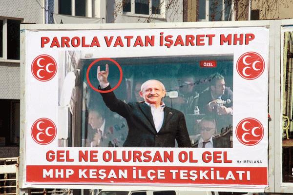 MHP'den Kılıçdaroğlu'na, 'Ne Olursan Ol Gel' afişi