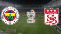 Fenerbahçe, Sivasspor maçında ilk 11'ler belli oldu