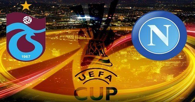 Trabzonspor Napoli maçında ilk 11'ler belli oldu