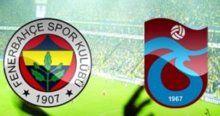 İşte Fenerbahçe - Trabzonspor maçı muhtemel 11'leri