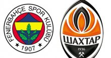 Fenerbahçe Shakhtar Donetsk'i konuk ediyor