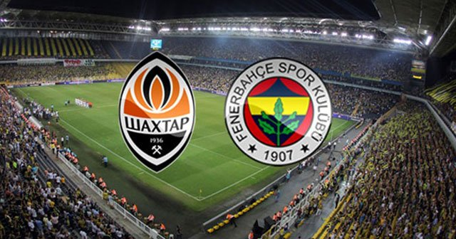 Shakhtar Donetsk-Fenerbahçe maçı saat kaçta, hangi kanalda?