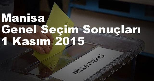 Manisa Seçim Sonuçları, 2015 Genel seçim sonuçları