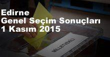 Edirne Seçim Sonuçları, 2015 Genel seçim sonuçları