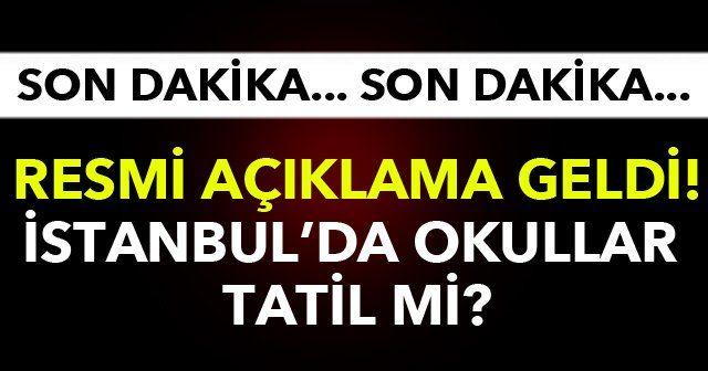 İstanbul'da okullar yarın tatil mi, İstanbulda kar tatili verildi mi? Yarın okul tatil mi Vasip Şahin