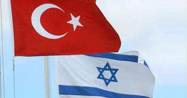 Türkiye ile İsrail görüşmeleri olumlu seyrediyor
