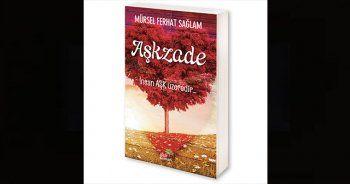 Adem ile Havva'dan sonraki ilk aşkı anlatan kitap; AŞKZADE