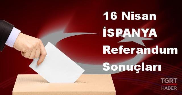 İSPANYA 2017 referandum seçim sonuçları | İSPANYA oy sonuçları! | Evet - Hayır oranı