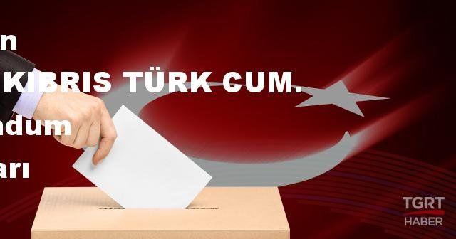 KUZEY KIBRIS TÜRK CUM. 2017 referandum seçim sonuçları | KUZEY KIBRIS TÜRK CUM. oy sonuçları! | Evet - Hayır oranı