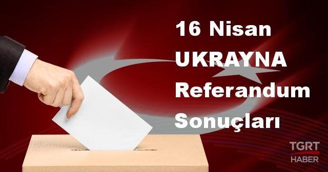 UKRAYNA 2017 referandum seçim sonuçları | UKRAYNA oy sonuçları! | Evet - Hayır oranı