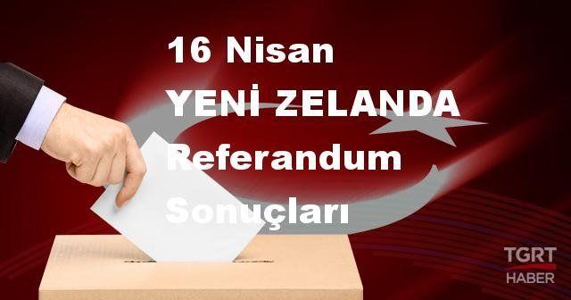 YENİ ZELANDA 2017 referandum seçim sonuçları | YENİ ZELANDA oy sonuçları! | Evet - Hayır oranı
