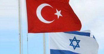 İsrail'den flaş Türkiye kararı