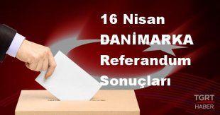 DANİMARKA 2017 referandum seçim sonuçları | DANİMARKA oy sonuçları! | Evet - Hayır oranı