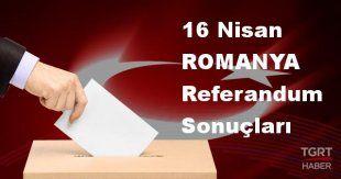 ROMANYA 2017 referandum seçim sonuçları | ROMANYA oy sonuçları! | Evet - Hayır oranı