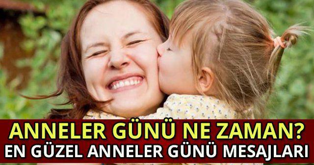 Anneler Günü ne zaman En Güzel Anneler Günü Mesajları ve Anneler Günü Hediyeleri BURADA