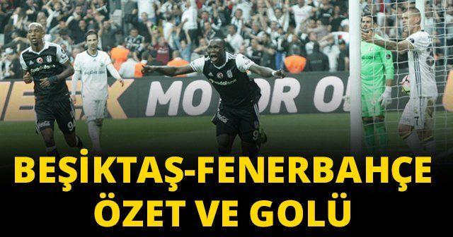Beşiktaş ve Fenerbahçe derbi maçı özeti golleri izle   BJK FB MAÇI FULL ÖZET