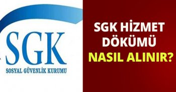 SGK sorgulama | SGK hizmet dökümü nasıl alınır?