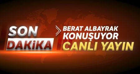 Hazine ve Maliye Bakanı Berat Albayrak konuşuyor - CANLI