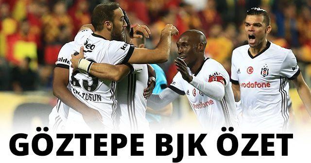 Göztepe-Beşiktaş maç Özeti ve Golleri İZLE | Göztepe BJK maçı kaç kaç bitti? (1-3)