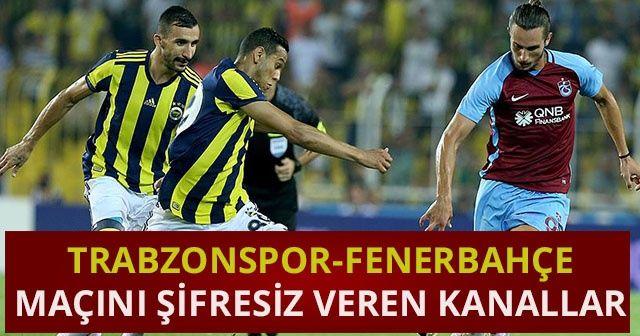 Trabzonspor Fenerbahçe Maçını Şifresiz veren yabancı kanallar! AZ TV (İDMAN TV) canlı izleme