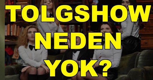 Tolgshow neden yok? Tolgshow yeni bölüm ne zaman? (10 Şubat) Son dakika!