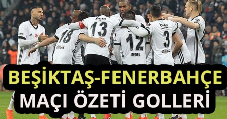 ÖZET İZLE Beşiktaş 3-1 Fenerbahçe Maçı Geniş Özeti Golleri izle! BJK FB derbi maçı kaç kaç bitti?