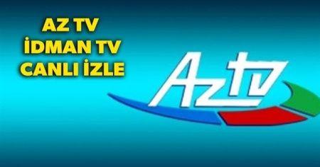 AZ TV İzle | İDMAN TV İZLE CANLI izleme frekans bilgileri! İdman TV ve Az TV İzleme yolları