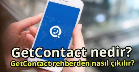 GetContact Nedir? GetContact Rehberden Nasıl Çıkılır?