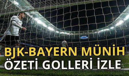 Özet izle Beşiktaş 1-3 Bayern Münih özeti ve golleri izle   Beşiktaş Bayern Münih Maçı kaç kaç bitti?