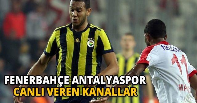 Fenerbahçe 4-1 Antalyaspor Özet ve Golleri İzle   Fenerbahçe Antalyaspor Maç sonucu kaç kaç bitti?