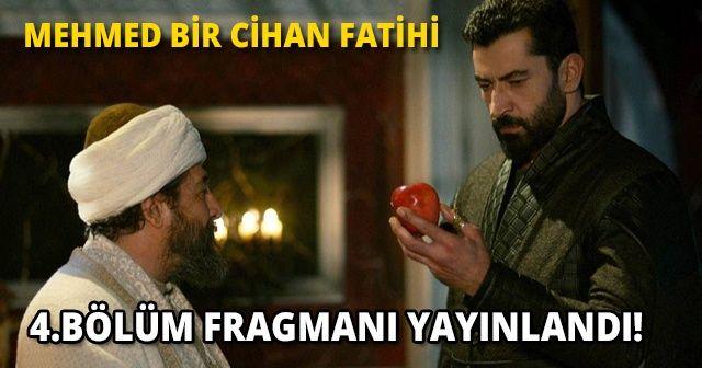 Mehmed Bir Cihan Fatihi 4.Bölüm fragmanı yayınlandı!   Mehmed Bir Cihan Fatihi 3.Bölüm İZLE   Fragman yayınlandı mı?
