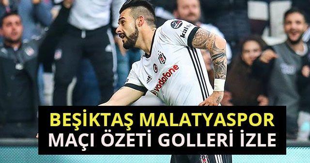 ÖZET İZLE Beşiktaş Yeni Malatya Maçı Geniş Özeti Golleri İZLE! BJK Malatya Maçı kaç kaç sona erdi? 3-1