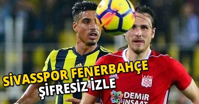 Sivasspor 1-2 Fenerbahçe ÖZET İZLE | Sivasspor Fenerbahçe GOLLERİ İZLE | Sivas, FB GENİŞ öZET İZLE