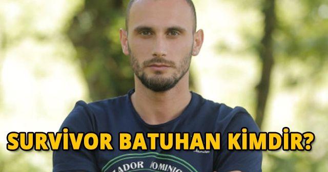 Survivor Batuhan kimdir?   Gönüllüler Batuhan Survivor'dan ayrıldı!