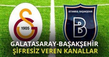 Galatasaray-Başakşehir Maçını Şifresiz Veren Kanallar | AZ TV İDMAN TV Canlı şifresiz izle