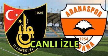 İstanbulspor 1-0 Adanaspor Maçı CANLI İzle! İstanbulspor-Adanaspor maçı Kaç Kaç?