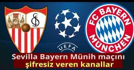 Sevilla Bayern Münih Maçını Şifresiz Veren Kanallar| AZ TV İDMAN Tv Canlı İZLE