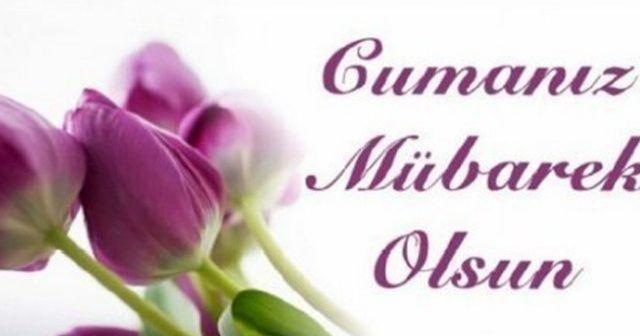 En güzel cuma mesajları ve SMS'leri en Güzel Cuma Duaları! 31 Ağustos Cuma Saat Kaçta
