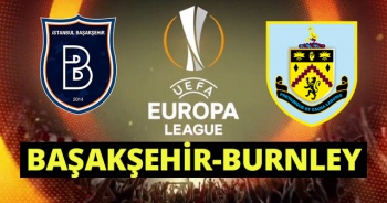 Başakşehir 0 - 0 Burnley Maçı Geniş Özet