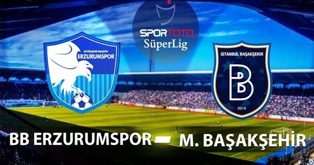 Erzurumspor Başakşehir 0-1 maçı özeti ve golleri İZLE | Erzurum Başakşehir maçı kaç kaç bitti?