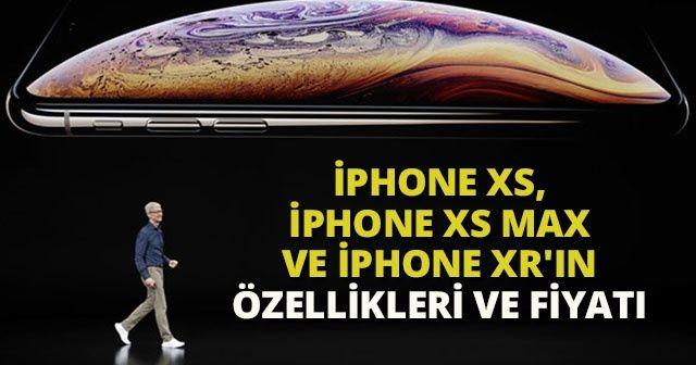 iPhone Xs, iPhone Xs MAX ve iPhone XR'ın özellikleri ve fiyatı Ne Kadar? Apple yeni modellerinde neler var?