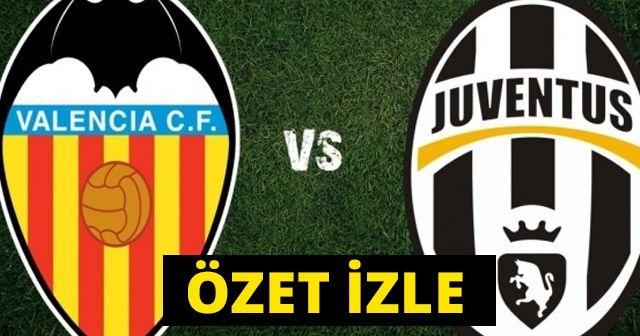 Valencia Juventus maçı özeti ve golleri İZLE  | Valencia Juventus maçı kaç kaç bitti Ronaldo'ya şok!