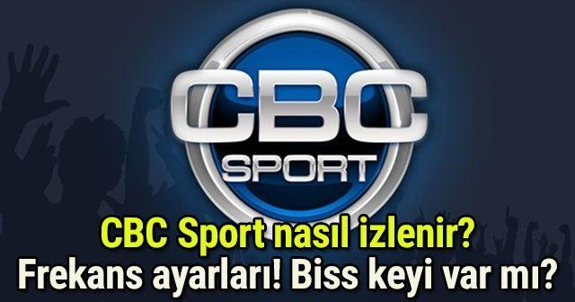 CBC SPORT NASIL İZLENİR? | UYDUDAN Şifresiz Nasıl İzlenir? Frekans Ayarları | CBC Sport BİSS Keyi |Beşiktaş Galatasaray MAÇI İZLE