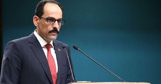 Cumhurbaşkanlığı Sözcüsü İbrahim Kalın'dan 'Kaşıkçı' açıklaması